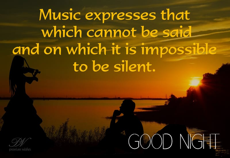 Good Night Music Expresses Our Thoughts Good Night Wishes