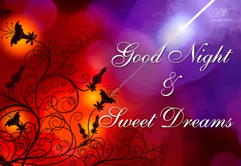 Good Night And Sweet Dreams Good Night Wishes Premium Wishes